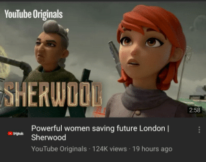 Future, youtube.com, and London: YouTube Originals  SHERWOO  2:58  Powerful women saving future London l  Sherwood  YouTube Originals 124K views 19 hours ago  Originals Youtube with its monotization-friendly titles for their new show...