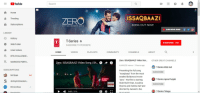 """Community, Videos, and youtube.com: YouTube  Search  Home  ISSAQBAAZI  ZERO  Trending  Subscriptions  SONG OUT NOW  21T DECEMBER 2018  ZERO MOVIE SONG  LIBRARY  Д History  T-Series  SUBSCRIBE 73M  Watch later  SERIES  SUBSCRIBE TO PEWDIEPIE  Liked videos  HOME  VIDEOS  PLAYLISTS  COMMUNITY  CHANNELS  ABOUT  BTS/CHALLENGE  Zero: ISSAQBAAZI Video Son...  OTHER GREAT CHANNELS  MARION'S PERF。...  Zero: ISSAQBAAZI Video Song 