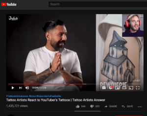 Tattoos, youtube.com, and Search: YouTube  Search  tied  D 10:04/17:58  #TattooArtistsAnswer #1nked #SubscribeToPewDiePie  Tattoo Artists React to YouTuber's Tattoos | Tattoo Artists Answer  1,435,721 views  34K aji 959 + SHARE + SAVE Sneaky hashtag by Inked #SubscribeToPewDiePie
