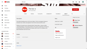 Pewds can actually block news channels from viewing his content, which may help with the constant news coverage, as well as telling them that you don't like them.: YouTube  the sun  Lhesun.co.UK  Home  Trending  The Sun o  Sün  THE  SUBSCRIBE  431K subscribers  Subscriptions  НOМЕ  VIDEOS  PLAYLISTS  COMMUNITY  CHANNELS  ABOUT  Library  UNDER THE SUN  History  Description  Stats  Watch later  DTFC Dream Team  From Brexit breaking news to HD movie trailers, The Sun newspaper brings you  Joined Jun 12, 2007  SUBSCRIBE  Liked videos  the latest news videos and explainers from the UK and around the world.  314,327,651 views  EDM  Fabada Fabulous Magazine  Whether it's Donald trump or Narendra Modi; Theresa May or Jeremy Corbyn,  Jacob Rees-Mogg or Anna Soubry, Marvel or DC Comics; subscribe to The Sun for  SUBSCRIBE  Show more  the latest Brexit news, parliament live streams, MPs vote of no confidence, the  Brexit referendum and much more.  Block user  SUBSCRIPTIONS  Report channel art  ChilledCow  ((0)  Details  Report profile picture  PewDiePie  United Kingdom  Location:  Report user  Unus Annus  Ludwig  Links  ProGuides Fortnite.. •  thesun.co.uk  Linus Tech Tips  itc Jorian Pewds can actually block news channels from viewing his content, which may help with the constant news coverage, as well as telling them that you don't like them.