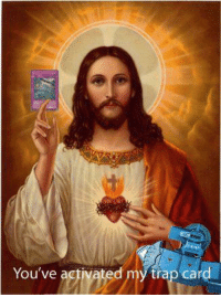 oh jesus.. i should have known better then to attack!: You've activated my trap card oh jesus.. i should have known better then to attack!