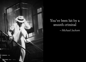 Michael Jackson, Smooth, and Smooth Criminal: You've been hit by a  smooth criminal  Michael Jackson After the Allegations, (Annie are you ok?)