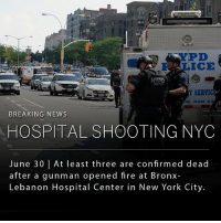 Three doctors were fatally wounded and two victims are in critical condition. The gunman, a former employee of the hospital, was wearing a white lab coat and had ID on him when he shot five victims and then himself. The suspect is confirmed dead.: YPD  Hi  Y SERVIC  BREAKING NEWS  HOSPITAL SHOOTING NYC  June 30 lAt least three are confirmed dead  after a gunman opened fire at Bronx-  Lebanon Hospital Center in New York City. Three doctors were fatally wounded and two victims are in critical condition. The gunman, a former employee of the hospital, was wearing a white lab coat and had ID on him when he shot five victims and then himself. The suspect is confirmed dead.
