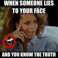 InspectorCrank ALWAYS knows when someone's lying☝️: WHEN SOMEONE LIES  TO YOUR FACE  AND YOU KNOW THE TRUTH InspectorCrank ALWAYS knows when someone's lying☝️