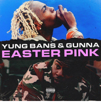 Easter, Friends, and Memes: YUNG BANS & GUNNA  EASTER PINK  ADVISDRY @yungbans x @gunna x @cassiusjay07 ➡️ DM 5 FRIENDS FOR A SHOUTOUT