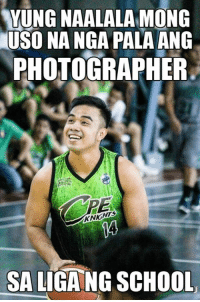 Filipino (Language), Pba, and Uso: YUNG NAALALAMONG  USO NA NGA PALAANG  PHOTOGRAPHER  SALIGANG SCHOOL Yung tropa mong malakas lang manchix pag may inter-collegiate na liga! TAG MO NA YAN HAHAHA  Photo by: Aramae Batallones