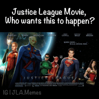 Like if u want this to happen: Justice League Movie,  Who wants this to happen?  RYAN  HENRY  CHRISTIAN  LEY  REYNOLDS  ONES  ER  CAVILL  BALE  REGAN  WHEN GODS  WALK AMONG MEN  J U S T  TCE  A G U E  OM SMEIM IN THEATERS AND IMAX  JLA Memes Like if u want this to happen