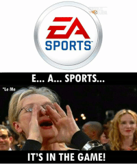 Memes, Sports, and The Game: ZA  SPORTS  E... A... SPORTS...  Le Me  IT'S IN THE GAME! Everytime! 😂👌