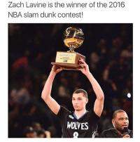 Dunk, Memes, and Nba: Zach Lavine is the winner of the 2016  NBA slam dunk contest!  WOLVES 💯
