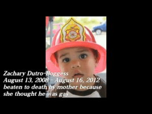 Facepalm, Death, and Thought: Zachary Dutro-Boggess  August 13, 2008 - August 16, 2012  beaten to death by mother because  she thought he was gay 🤔 hmm