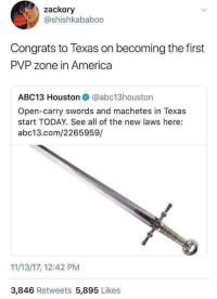 """<p>Texas is its own country. (Repost from myself) via /r/memes <a href=""""http://ift.tt/2lswGTI"""">http://ift.tt/2lswGTI</a></p>: zackory  @shishkababoo  Congrats to Texas on becoming the first  PVP zone in America  ABC13 Houston@abc13houston  Open-carry swords and machetes in Texas  start TODAY. See all of the new laws here:  abc13.com/2265959/  11/13/17, 12:42 PM  3,846 Retweets 5,895 Likes <p>Texas is its own country. (Repost from myself) via /r/memes <a href=""""http://ift.tt/2lswGTI"""">http://ift.tt/2lswGTI</a></p>"""