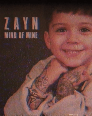 Love, Mind, and All The: ZAYN  MIND OF MINE thanks for all the love & support on this the last 3 years ❤️❤️