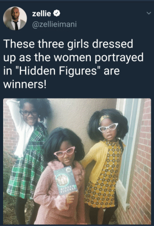 """Winners of Halloween: zellie  @zellieimani  These three girls dressed  up as the women portrayed  in """"Hidden Figures"""" are  winners!  HIDDEN  FIGURES Winners of Halloween"""