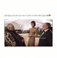 Lol, Love, and Omg: Zendaya would be me if I went to the Met Gala  ancrushing Omg lol I love her