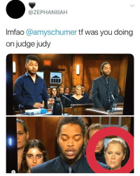 Judge Judy, Memes, and Jokes: @ZEPHANIIIAH  Imfao @amyschumer tf was you doing  on judge judy  冒  0 On trial for stealing jokes • Follow @savagememesss for more posts daily