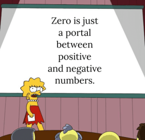 Portal: Zero is just  portal  а  between  positive  and negative  numbers