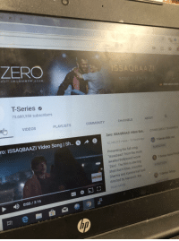 Community, Videos, and Zero: ZERO  SONG OUTI  ZERO MOVIE SONG  T-Series  73,680,359 subscribers  Em VIDEOS PLAYLISTS COMMUNITY CHANNELS ABOUT  a,  Zero: ISSAQBAAZI Video Son.  12,143215 views 13 hours ago  Presenting the full song  OTHER GREAT CHANNELS  ro: ISSAQ BAAZI Video Song | Sh...。  A  。  T-Series Kids Hut  Issaqbaazi from the most  awaited Bollywood movieTseries  Apna Punja  Zero. The film is starring  Shah Rukh Khan, Anushka  a and Katrina Kaif and  T-Series Telugu  directed by Aanand L Ra  READ MORE  0:03/3:16