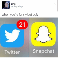 """Kendall Jenner, Memes, and 🤖: Zina  anihgtwings  when you're funny but ugly  Snapchat  Twitter """"I follow @kalesalad and u should too"""" - Kendall Jenner and Jesus"""