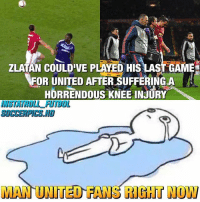 Get Well Soon ❤️ Zlatan 👑: ZLATAN E PLAEo His LAST GAM  FOR UNITED AFTER SUFFERINGLA  HORRENDOUS KNEE INJURY  MAN UNITED HANG RIGHT NOW Get Well Soon ❤️ Zlatan 👑