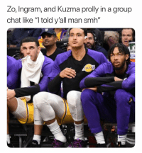"😂😂😂 (Via ‪atlcopo‬-Twitter): Zo, Ingram, and Kuzma prolly in a group  chat like ""l told y'all man smh""  @NBAMEMES 😂😂😂 (Via ‪atlcopo‬-Twitter)"