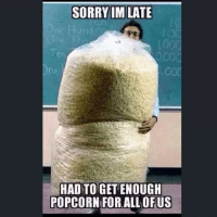 🎥 it's all kicking off in the world of social media tonight 😏: SORRY IM LATE  rie H und  000  0000  HAD TO GET ENOUGH  POPCORN FOR ALL OF US 🎥 it's all kicking off in the world of social media tonight 😏