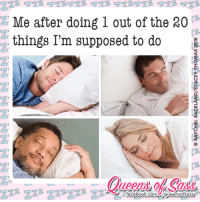 Earned It, Memes, and 🤖: ZZ2ヲ28ヲ28922ヲ邓922922 922ヲ23  Z Me after doing 1 out of the 20  things I'm supposed to do  ueen, ol, Co)88  zzz Zzz Zzzzzz ZzWA w m たー  zzz ZZ2ZZzZZ2 ZZSg  facebook.com( /queen sofsass-  ブブ9LOZ SYWOHL 130vis/dNY1YDyg 13HOAYY O GA GA  od9dz svwong A3OYS/ONY7xove73HPAVY 읊 [2 L  をZZZZZ ZZZZZ ZZZZ Totally earned it! #QueensofSass