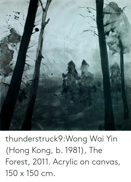Tumblr, Blog, and Canvas: thunderstruck9:Wong Wai Yin (Hong Kong, b. 1981), The Forest, 2011. Acrylic on canvas, 150 x 150 cm.