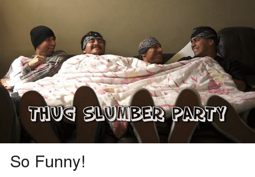 Funny, Party, and Mexican Word of the Day: THUS SLUMBER PARTY So Funny!