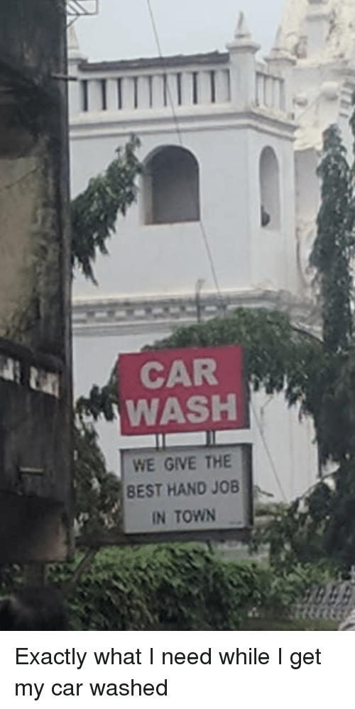 Best Engrish And Car Wash Ti Car Wash We Give The Best Hand