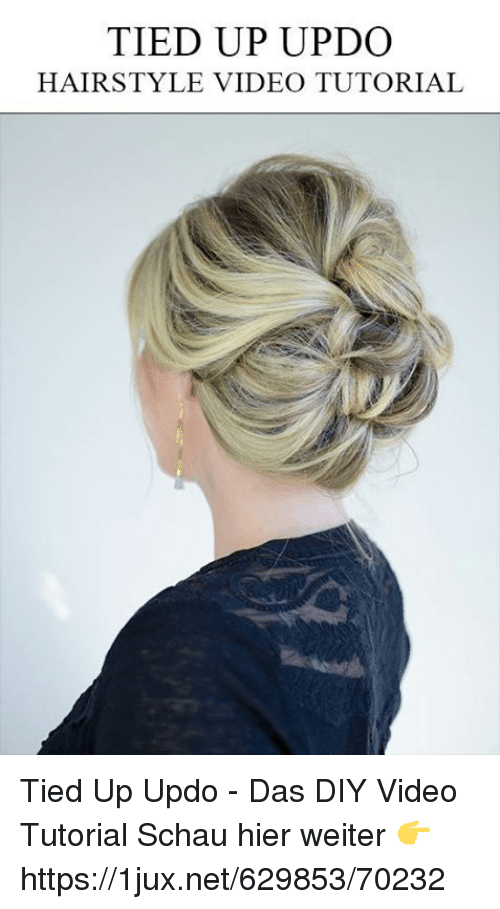 Tied Up Updo Hairstyle Video Tutorial Tied Up Updo Das Diy Video