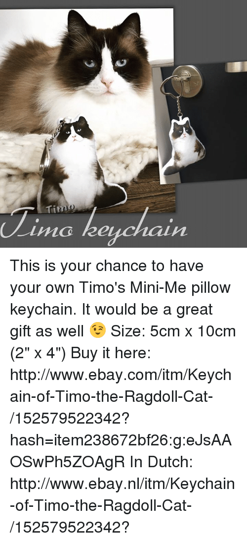 Tim Keychain This Is Your Chance To Have Your Own Timo S Mini Me