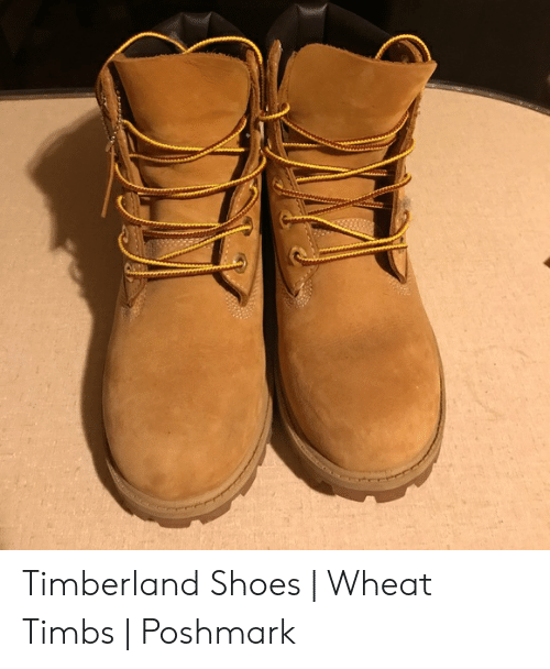 official site store best website Timberland Shoes | Wheat Timbs | Poshmark | Shoes Meme on ME.ME