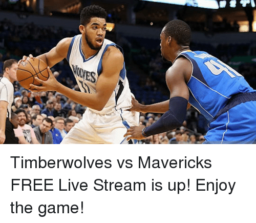 Timberwolves Vs Mavericks Free Live Stream Is Up Enjoy The