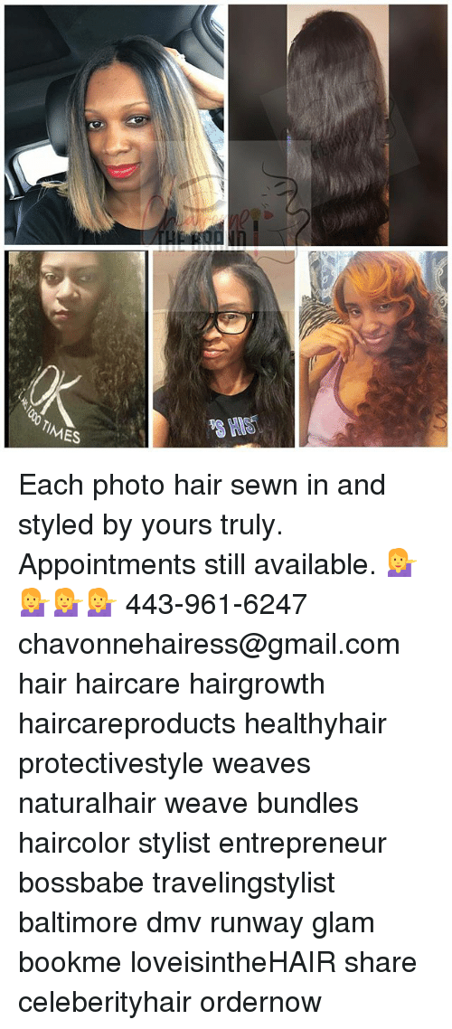 Times Each Photo Hair Sewn In And Styled By Yours Truly Appointments