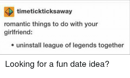 Timetickticksaway Romantic Things To Do With Your Girlfriend