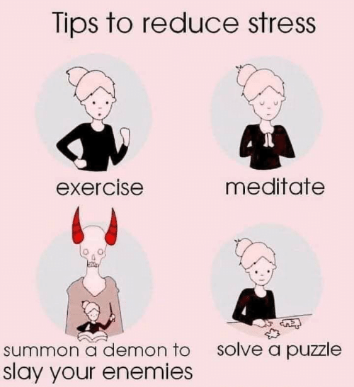 Stress And Ld Puzzle >> Tips To Reduce Stress Exercise Meditate Summon A Demon To Slay Your