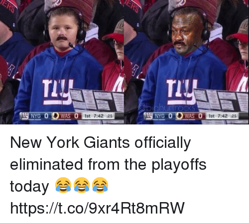 New York, New York Giants, and Giants: TIU  iahurtrockS  1st 7:42 :25  st 7:42 :25 New York Giants officially eliminated from the playoffs today 😂😂😂 https://t.co/9xr4Rt8mRW