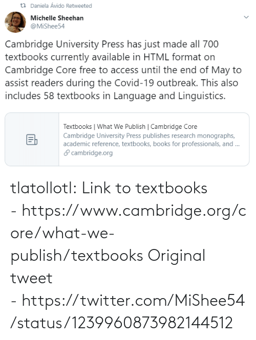Tumblr, Twitter, and Blog: tlatollotl:  Link to textbooks - https://www.cambridge.org/core/what-we-publish/textbooks Original tweet - https://twitter.com/MiShee54/status/1239960873982144512