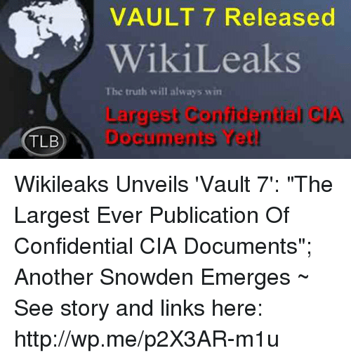 tlb vault 7 released wikileaks the truth will always win 15803356 ✅ 25 best memes about zero day zero day memes