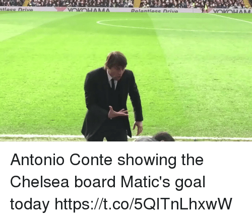 Chelsea, Soccer, and Goal: tless Drivo Antonio Conte showing the Chelsea board Matic's goal today https://t.co/5QITnLhxwW