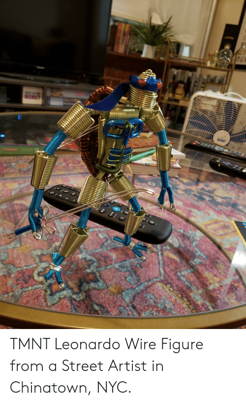 Artist, Tmnt, and Nyc: TMNT Leonardo Wire Figure from a Street Artist in Chinatown, NYC.
