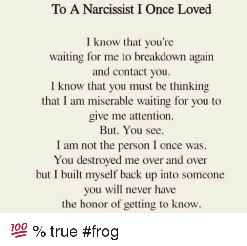 How to make a narcissist love you again