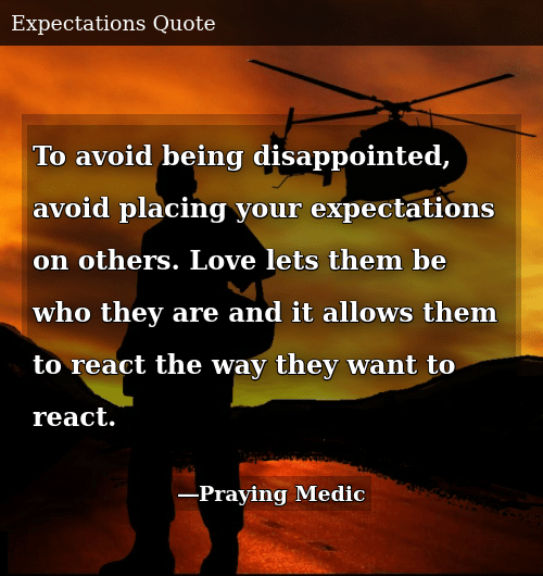 To Avoid Being Disappointed Avoid Placing Your Expectations