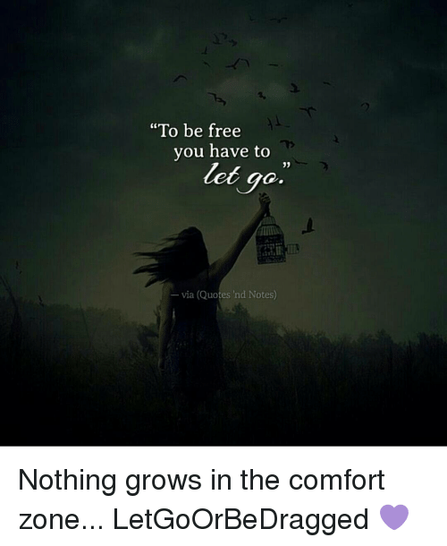 To Be Free You Have To Let Go Via Quotes Nd Notes Nothing Grows In
