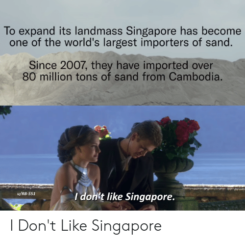 To Expand Its Landmass Singapore Has Become One of the