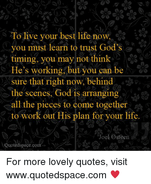To Live Your Best Life Now You Must Learn To Trust God S Timing You