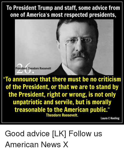 to president trump and staff some advice from one of 12870277 ✅ 25 best memes about theodore roosevelt theodore roosevelt memes