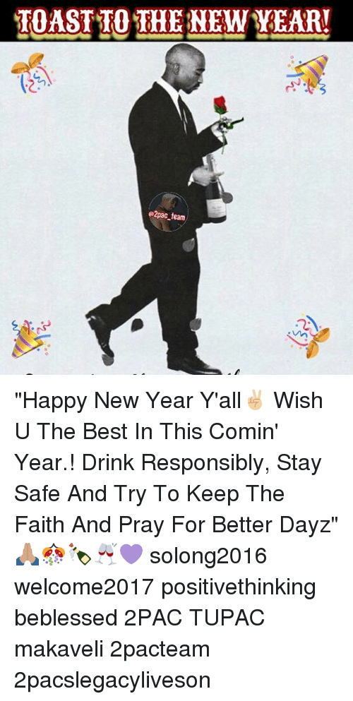 TOAST TO THE NEW YEAR! E2pac Team Happy New Year Y\'all✌🏼 Wish U ...
