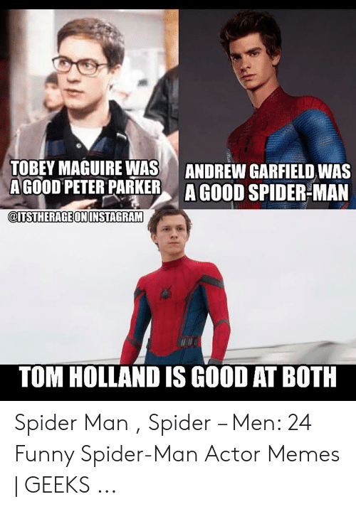 Tobey Maguire Was Agood Peter Parker Andrew Garfield Was A