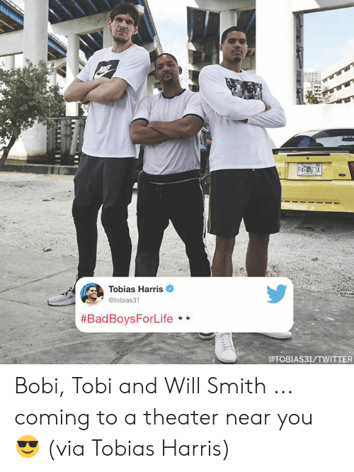 Memes, Twitter, and Will Smith: Tobias Harris  @tobias31  #BadBoysForLife ..  @TOBIAS31/TWITTER Bobi, Tobi and Will Smith ... coming to a theater near you 😎 (via Tobias Harris)